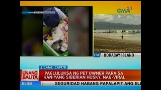 UB: Pagluluksa ng pet owner para sa kaniyang siberian husky, nag-viral