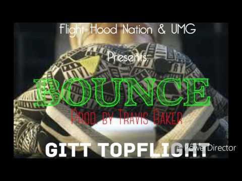 "Gitt Topflight - ""Bounce"" (Official Audio)"