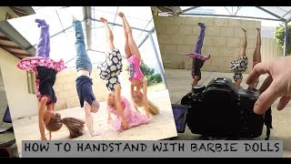 how to handstand with barbie dolls vlog 215