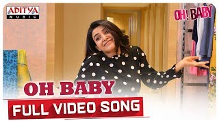 Oh Baby Full Video Song || Oh Baby Songs || Samantha Akkineni, Naga Shaurya || Mickey J Meyer