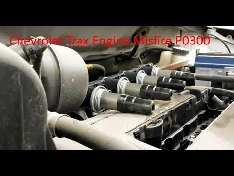 Chevrolet Trax Engine Misfire P0300