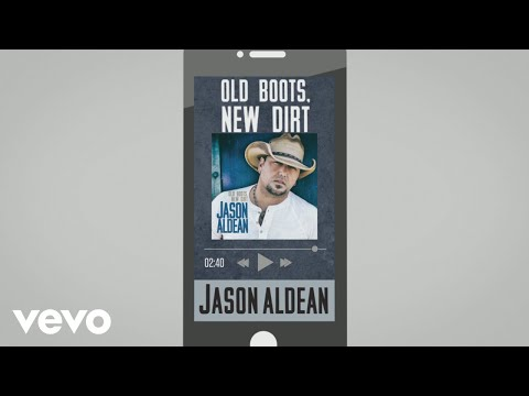 Jason Aldean - Old Boots, New Dirt (Audio)