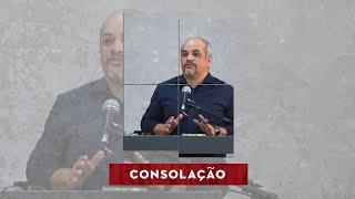 CONSOLAÇÃO  - Reflaxão | Rev. André Gomes