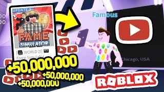 GAINING 50 MILLION SUBS IN WORLD 2 in ROBLOX FAME SIMULATOR