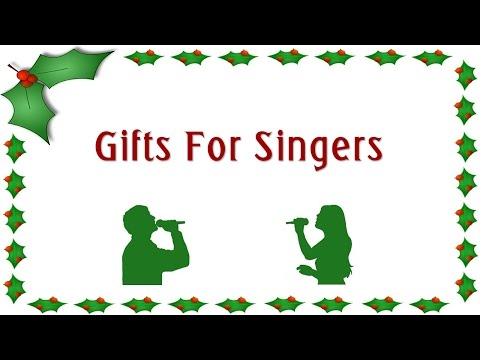 Gifts For Singers 2015
