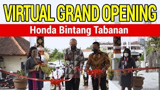 Virtual Grand Opening - Honda Bintang Tabanan