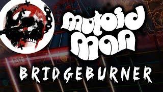 Mutoid Man - Bridgeburner (Rocksmith CLDC) (Lead Guitar)