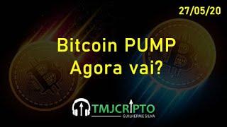 Análise Bitcoin - BTC - 27/05/2020 - Esse PUMP? Agora vai???