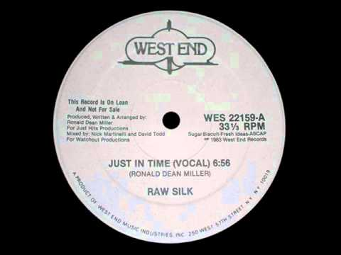 Raw Silk - Just In Time (12'')
