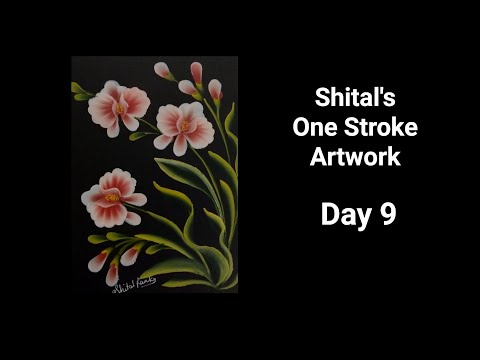 Beginners Guide |Simple Flower In One Stroke Painting  Day 9