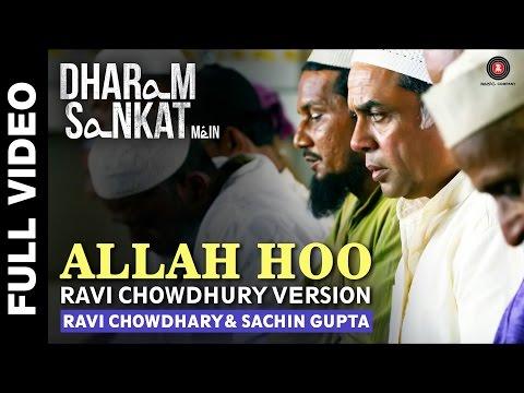 Allah Hoo (Ravi Chowdhary Version)   Dharam Sankat Mein   Annu Kapoor & Paresh Rawal