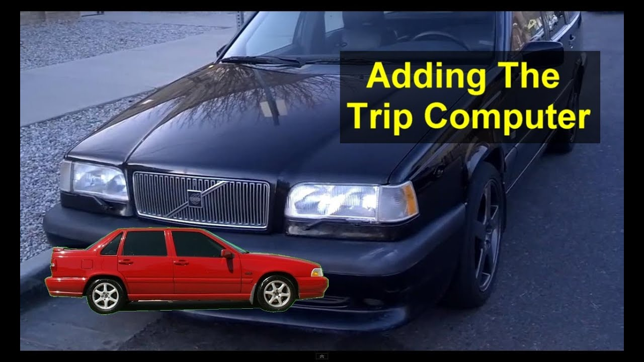 Adding The Trip Computer To S70 V70 Xc70 And 850 Volvo Cars 2001 S40 Fuse Diagram Auto Repair Series