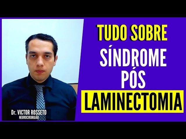 Síndrome Pós Laminectomia