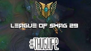 LEAGUE OF SWAG 29 [ League of legends ]