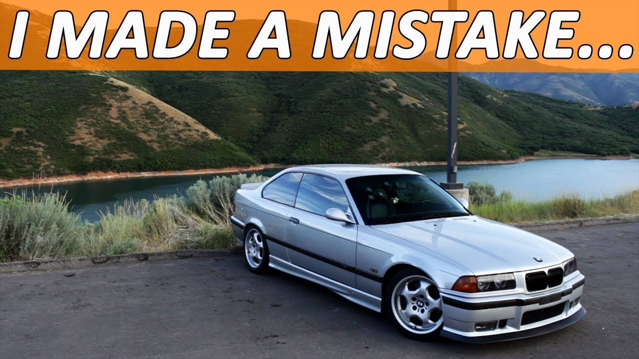 BIGGEST REGRETS with buying an E36 M3