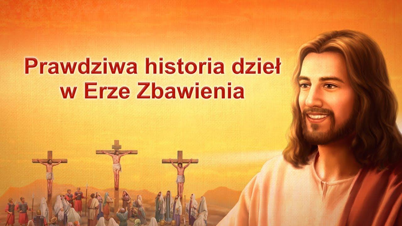 """Słowo Boże """"Prawdziwa historia dzieł w Erze Zbawienia"""""""
