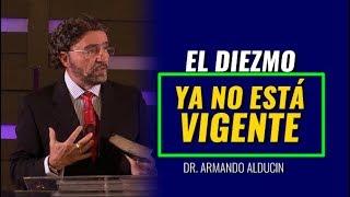 El diezmo no existe hoy día _ Armando Alducin