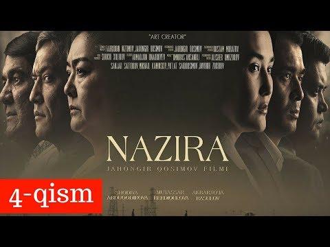 NAZIRA 4-qism (uzbek kino)   НАЗИРА 4-қисм (узбек кино)