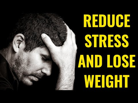 How To Reduce Stress And Lose Weight In 6 Simple Steps