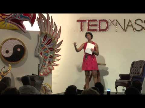 Everything we need, we already have | Alanna Rodgers | TEDxNassau