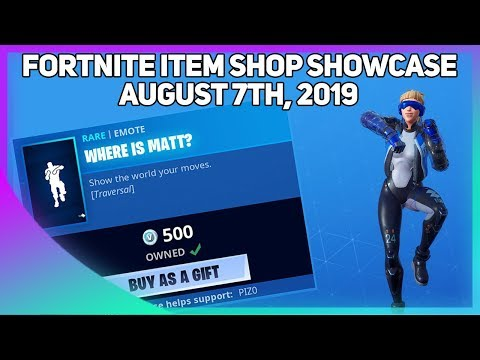Fortnite Item Shop *NEW* WHERE IS MATT? EMOTE! [August 7th, 2019] (Fortnite Battle Royale)