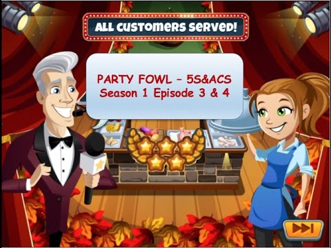 5S&ACS: Party Fowl - Season 1 - Episode 3 & 4 (Cooking Dash 2016)