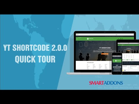 YT ShortCode  Quick Tour