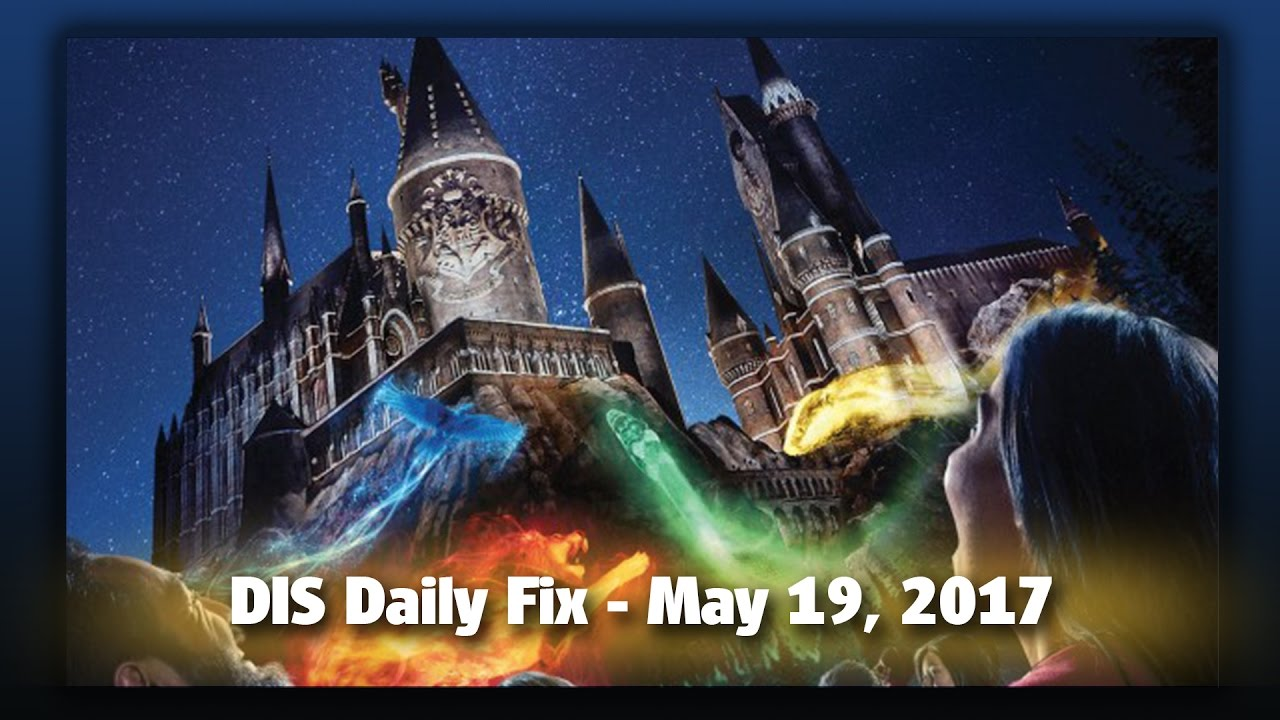 dis-daily-fix-your-disney-news-for-05-19-17