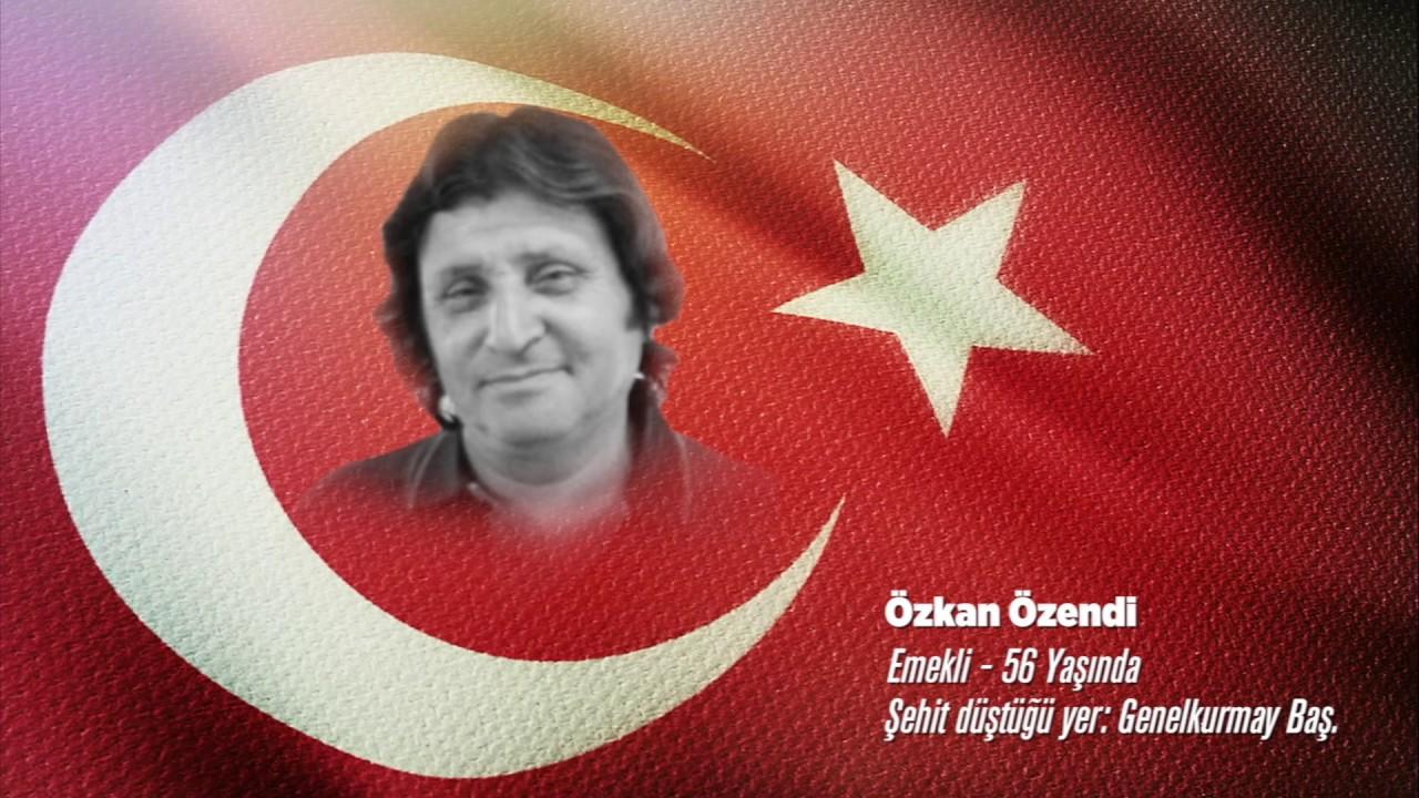 15 Temmuz Şehidi Özkan Özendi