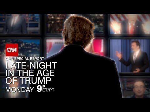 LATE NIGHT IN THE AGE OF TRUMP - CNN SPECIAL REPORT FULL VIDEO 2017