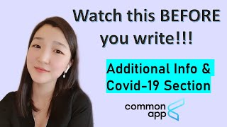 How to write the Common Application ADDITIONAL INFORMATION \u0026 Covid-19 section | College Lead