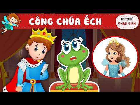CÔNG CHÚA ẾCH – Truyện Cổ Tích – Cong chua ech