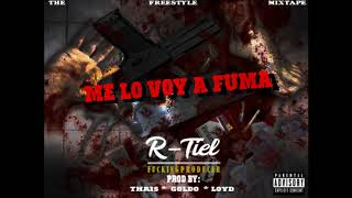 Me lo Voy a Fuma - R-tiel Fuckingproducer #Freestyle (Trapmusic)