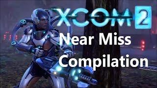XCOM 2 : Near Miss Compilation