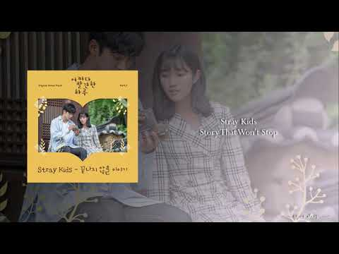 Stray Kids - Story That Won't Stop (OST Part.7 Extraordinary You)
