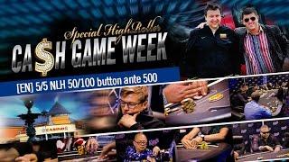 [EN] 5/5 Special High Roller CASH KINGS NLH 50/100 button ante 500
