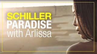 "SCHILLER w/ Arlissa – ""Paradise"" – Remix EP Preview"