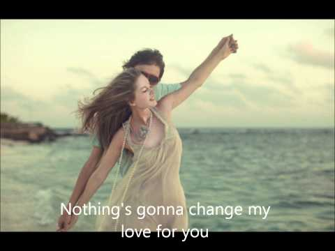 air supply - nothing's gonna change my love for you lyrics