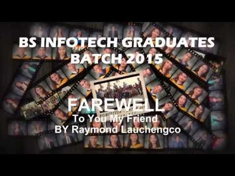 NORSU-BSC BS INFOTECH GRADUATES BATCH 2015 -- Farewell to my friend by Raymond Lauchengco
