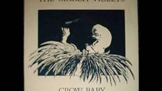 The March Violets - Crow Bait (Remix)