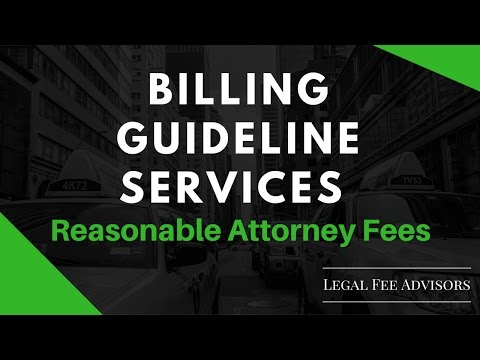 Billing Guidelines Services | Reasonable Attorney Fees