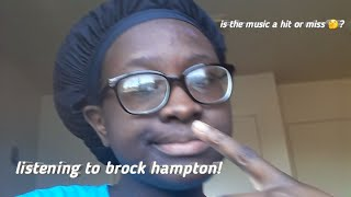 listening to brock hampton for the first time!
