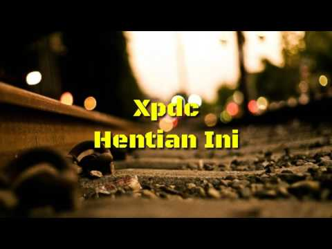 Xpdc - Hentian Ini