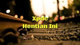 Gambar cover Xpdc - Hentian Ini
