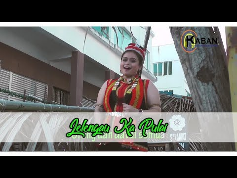 Gawai KMP 2018 | Karen Libau | Lelengau Ka Pulai (Full Version)