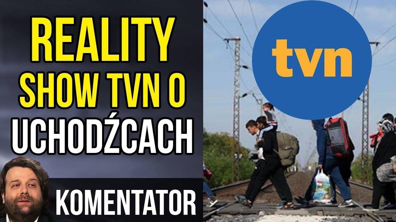 TVN Będzie Zarabiał na Uchodźcach i siał PROPAGANDĘ news TV Republika – Nowe Reality Show TVN