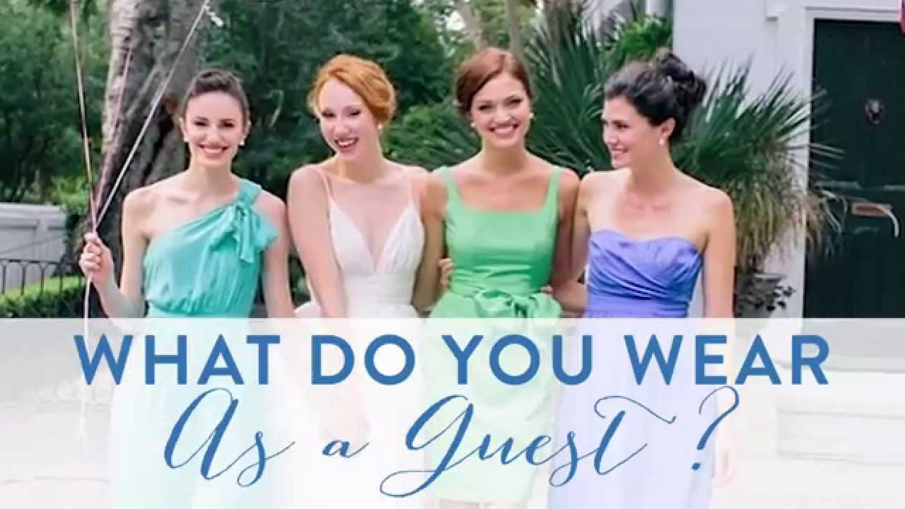 Wedding Guests Guide To What Wear