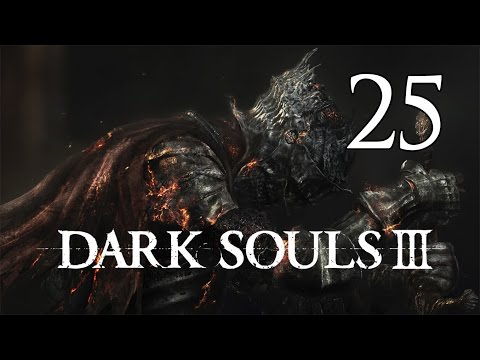 Dark Souls 3 - Let's Play Part 25: High Lord Wolnir
