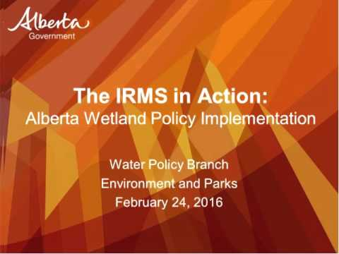 Webinar : To conserve and protect:  Implementing the Alberta Wetland Policy