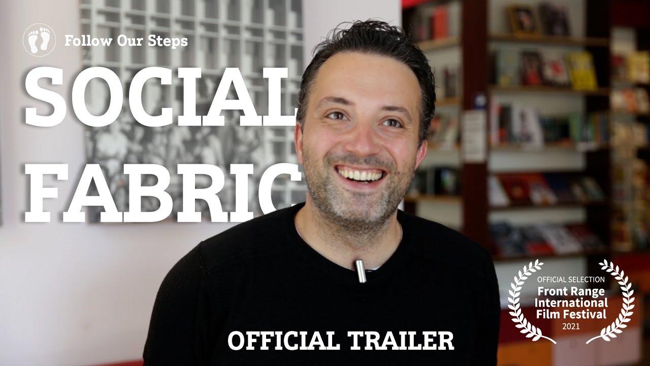 Official Trailer - Social Fabric